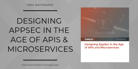 Free Whitepaper: Designing AppSec in the Age of Apis & Microservices